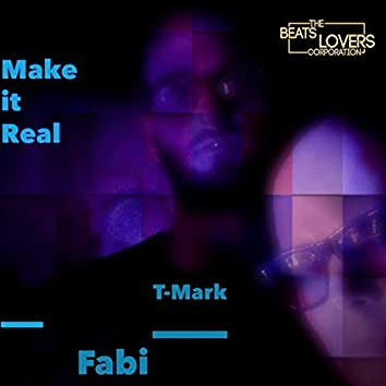 Make It Real (Radio Edit)