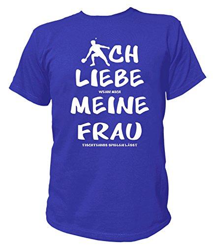 Artdiktat Herren T-Shirt   Ich Liebe wenn Mich Meine Frau Tischtennis Spielen lässt   Funshirt Humor Fun Spaß Kult Spruch Größe L, blau
