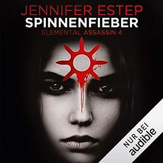 Spinnenfieber     Elemental Assassin 4              Autor:                                                                                                                                 Jennifer Estep                               Sprecher:                                                                                                                                 Tanja Fornaro                      Spieldauer: 10 Std. und 14 Min.     448 Bewertungen     Gesamt 4,6