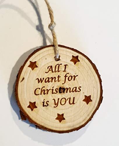 KREATO Personalizza la tua decorazione artigianale per l'albero di Natale, decoro ornamento palla di Natale personalizzata in legno rustico con il tuo nome. All I want for Christmas is you