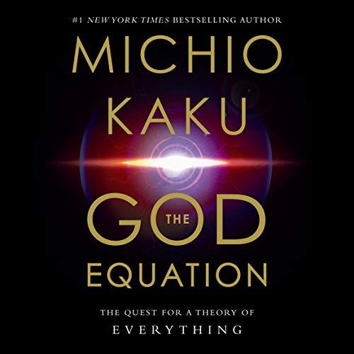 The God Equation Audiobook By Michio Kaku cover art