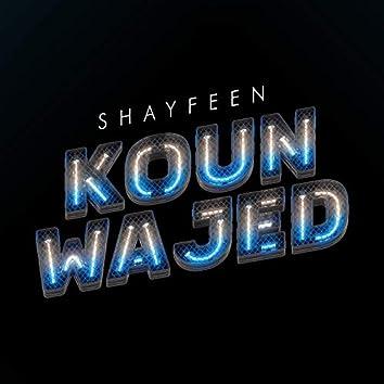 Koun Wajed