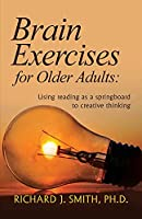 Brain Exercises for Older Adults: Using reading as a springboard to creative thinking