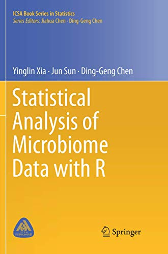 Compare Textbook Prices for Statistical Analysis of Microbiome Data with R ICSA Book Series in Statistics Softcover reprint of the original 1st ed. 2018 Edition ISBN 9789811346453 by Xia, Yinglin,Sun, Jun,Chen, Ding-Geng