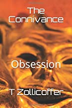 The Connivance: Obsession: Volume 1