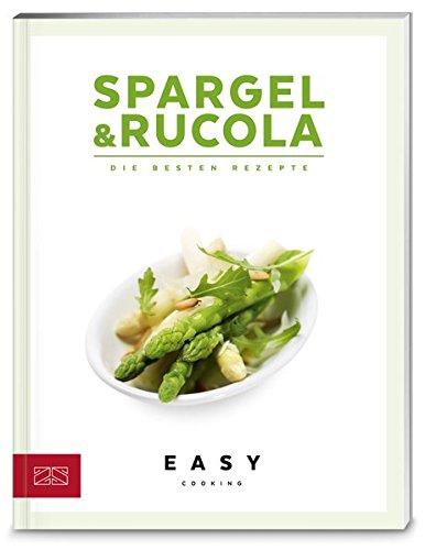 Spargel & Rucola (Easy Kochbücher)