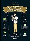 Cocktail. Manuale per aspiranti intenditori...