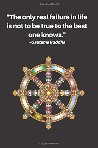 108 Inspirational Buddhism Quotes   Lined Composition Book   Best Gift For Buddhist, Yogi or Mediation Student For Journal Writing   College Ruled ...   Dharmachakra   Chakra Wheel Art Cover