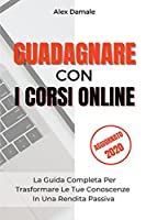 Guadagnare Con i Corsi Online