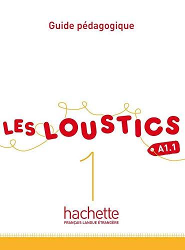 Les Loustics 1 : Guide pédagogique: Les Loustics 1 : Guide pédagogique