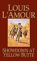 Showdown at Yellow Butte: A Novel