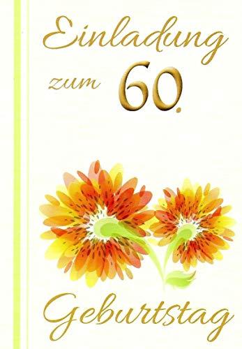Einladungskarten 60. Geburtstag Frau Mann mit Innentext Motiv orangene Blume 10 Klappkarten DIN A6 im Hochformat mit weißen Umschlägen im Set Geburtstagskarten Einladung 60 Geburtstag Mann Frau K202