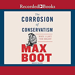 The Corrosion of Conservatism audiobook cover art
