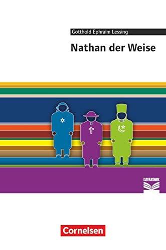 Cornelsen Literathek - Textausgaben: Nathan der Weise - Empfohlen für das 10.-13. Schuljahr - Textausgabe - Text - Erläuterungen - Materialien