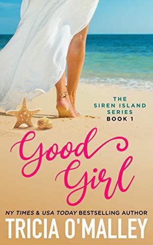 Good Girl (The Siren Island Series Book 1) (English Edition)