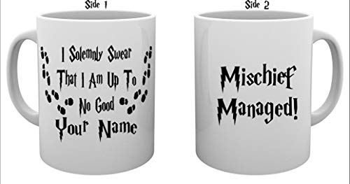 Personalized I Solemnly Swear That I Am Up To No Good - Mischief Managed! Ceramic Coffee Mug Tea Cup with Custom Name - 11 Ounces