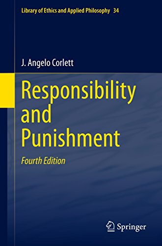 Responsibility and  Punishment (Library of Ethics and Applied Philosophy Book 34)