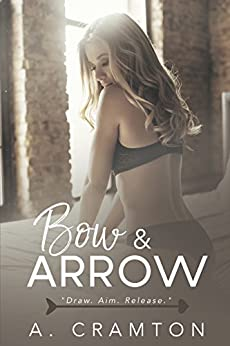 Bow & Arrow by [A. Cramton]