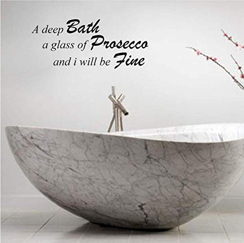 Decoratieve Stickers Een diep bad Een glas Prosecco Decor Quote Art PVC Muursticker 85Cmx36Cm