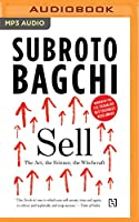 Sell: The Art, the Science, the Witchcraft
