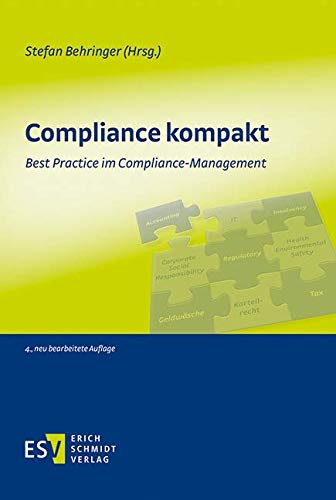 Compliance kompakt: Best Practice im Compliance-Management