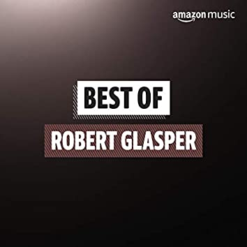 Best of Robert Glasper