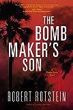 The Bomb Maker's Son: A Parker Stern Novel - Robert Rotstein