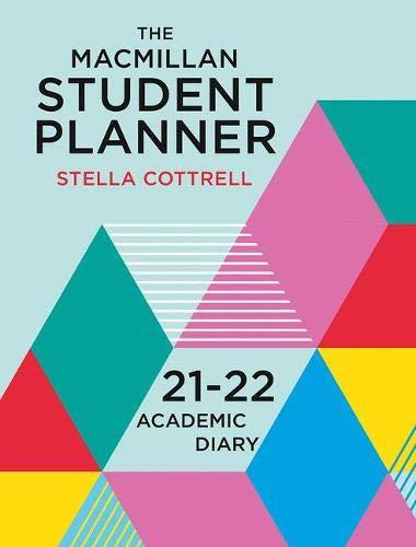 The Macmillan Student Planner 2021-22: Academic Diary (Macmillan Study Skills)