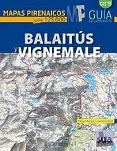 Balaitús y Vignemale (Mapas Pirenaicos)