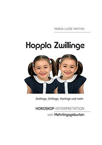 Hoppla Zwillinge: Horoskop-Interpretation von Mehrlingsgeburten