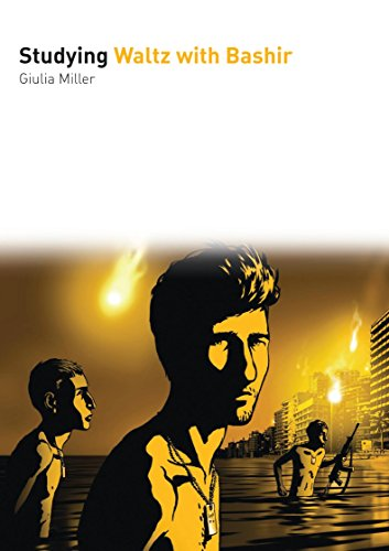 Miller, G: Studying Waltz with Bashir (Studying Films)