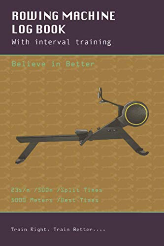 Rowing Machine Training Journal with interval training:: Keep track of all your Training workouts on water or indoor rowing, Great for Concept 2 (C2)...