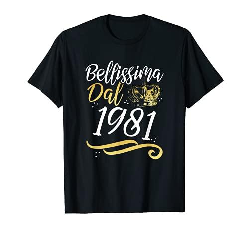 Bellissima Dal 1981 Donne 40 Anni Compleanno Donna Regalo Maglietta