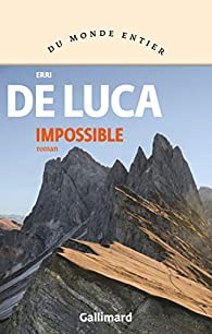 Impossible par Erri De Luca