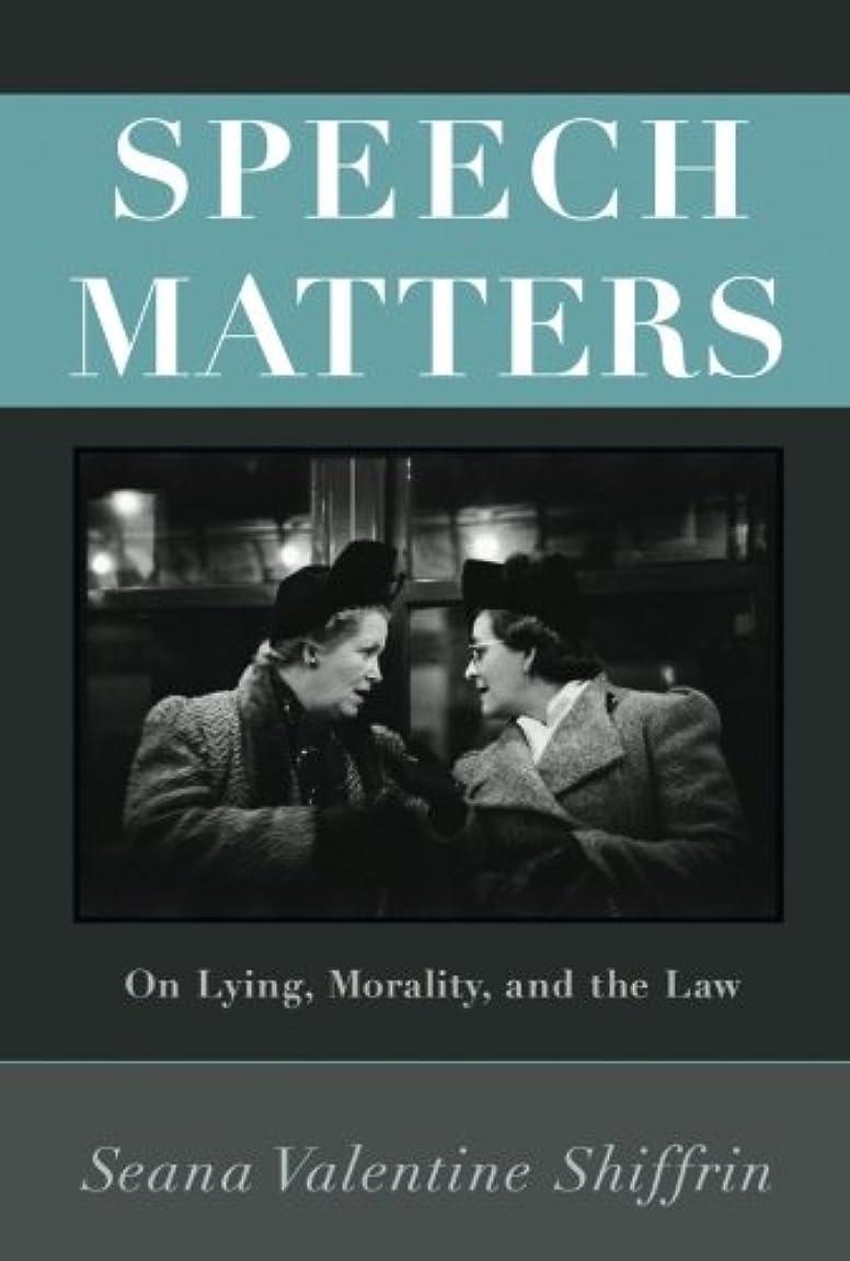 ステレオタイプシプリー九時四十五分Speech Matters: On Lying, Morality, and the Law (Carl G. Hempel Lecture)