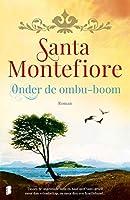 Onder de ombu-boom: Tussen de ongetemde Sofia en haar neef Santi groeit meer dan vriendschap, en meer dan een...