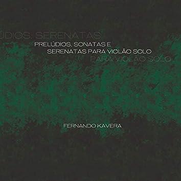 Prelúdios, Sonatas e Serenatas para Violão Solo