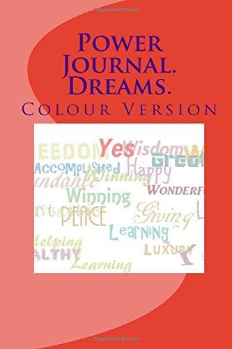 Power Journal. Dreams. Colour Version
