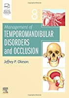 Management of Temporomandibular Disorders and Occlusion, 8e
