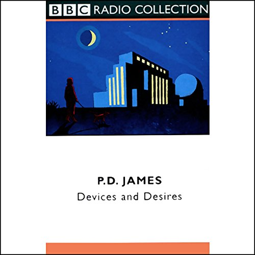 Devices and Desires (Dramatized) audiobook cover art