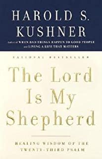 Harold S. Kushner: The Lord Is My Shepherd (Paperback); 2004 Edition