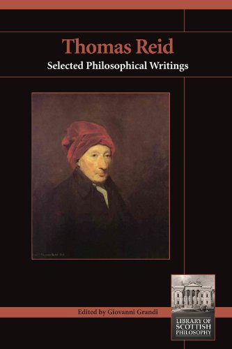 Thomas Reid: Selected Philosophical Writings (Library of Scottish Philosophy)