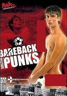 Bareback Soccer Punks, Punkz, Eurocreme, Raw Films, Bareback Twinks