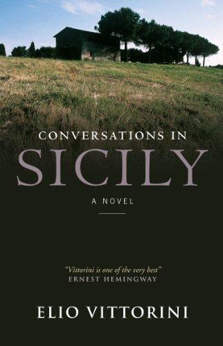 Conversations In Sicily By Elio Vittorini