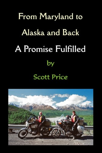 From Maryland to Alaska and Back: A Promise Fulfilled (English Edition)
