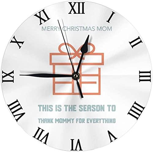 Decoración grande reloj de pared Merry-Christmas-Mamá-esta-is-Temporada a agradecimiento-Mamá Mamá Redondo Reloj de pared Modernos Relojes colgantes para la oficina Oficina Inicio No-Ticking Fácil de
