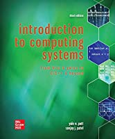 Introduction to Computing Systems: From Bits & Gates to C/C++ & Beyond