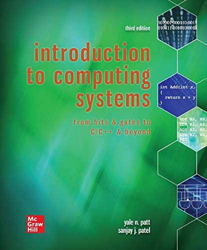 Introduction to Computing Systems: From Bits & Gates to C/C++ & Beyond, 3rd Edition Front Cover