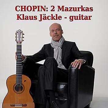 Chopin: Two Mazurkas