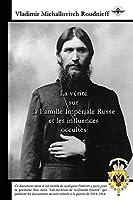 La vérité sur la Famille Impériale Russe et les influences occultes